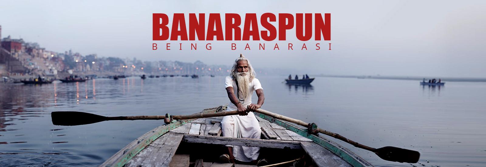 Banaraspun (Being Banarasi)